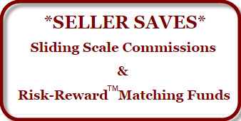 Unique Sliding Scale and Risk-Reward Matching Funds Seller Commissions